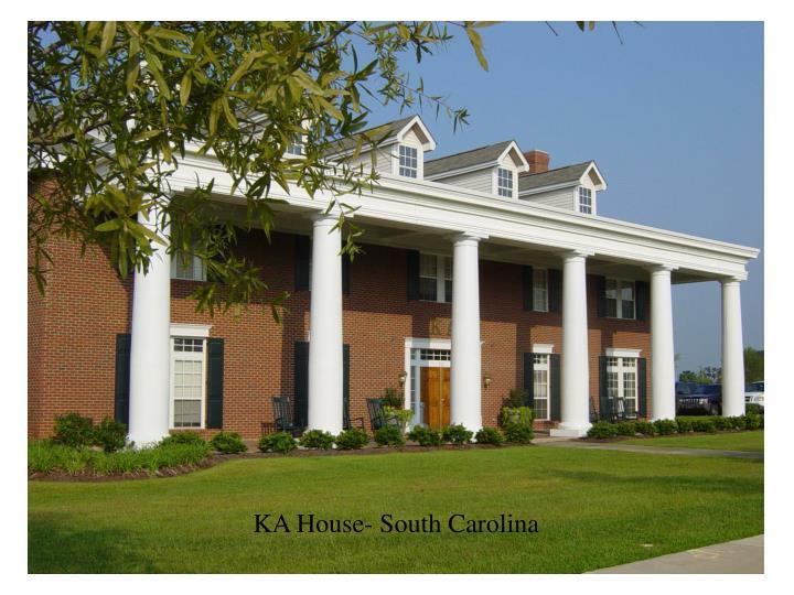 KA House- South Carolina