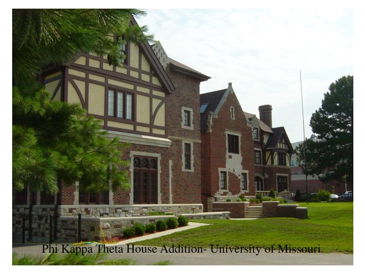 Phi Kappa Theta House Addition- University of Missouri
