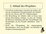 2 ablauf des projektes8