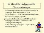 6 materielle und personelle voraussetzungen55