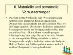 6 materielle und personelle voraussetzungen64