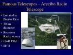 famous telescopes arecibo radio telescope