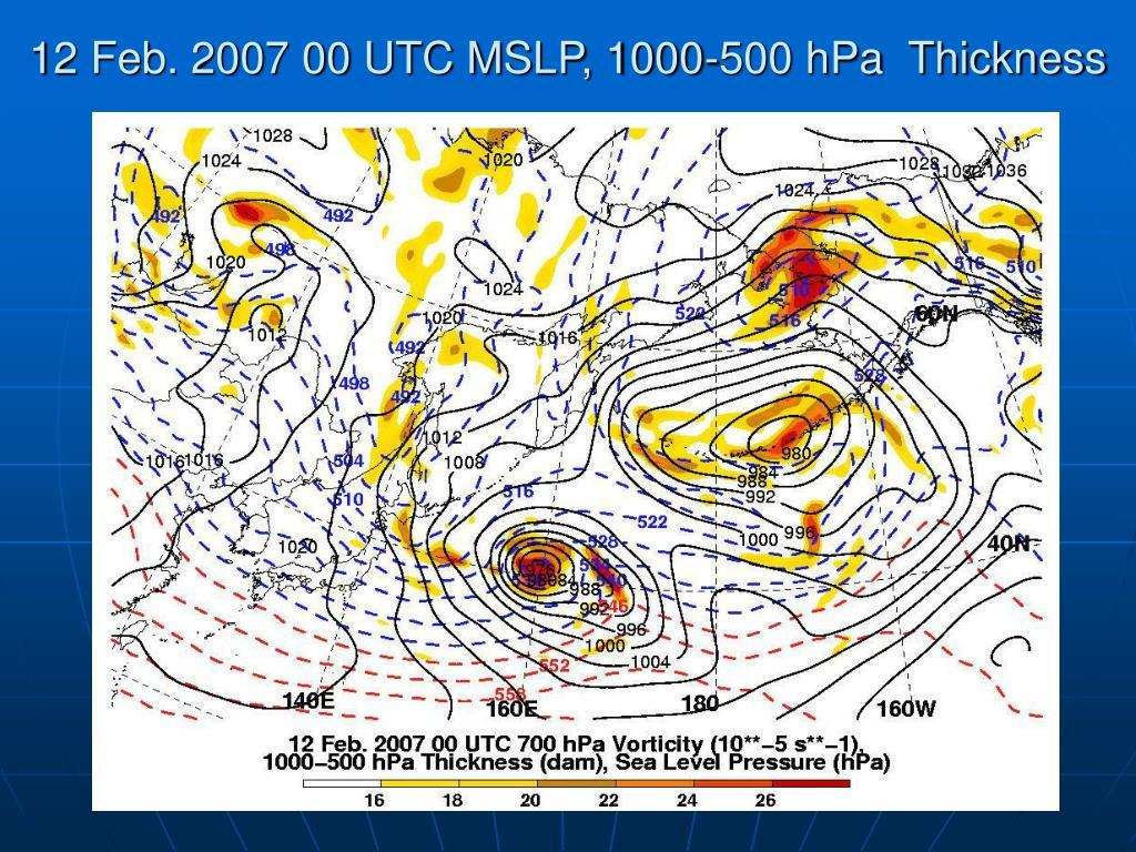 12 Feb. 2007 00 UTC MSLP, 1000-500 hPa  Thickness