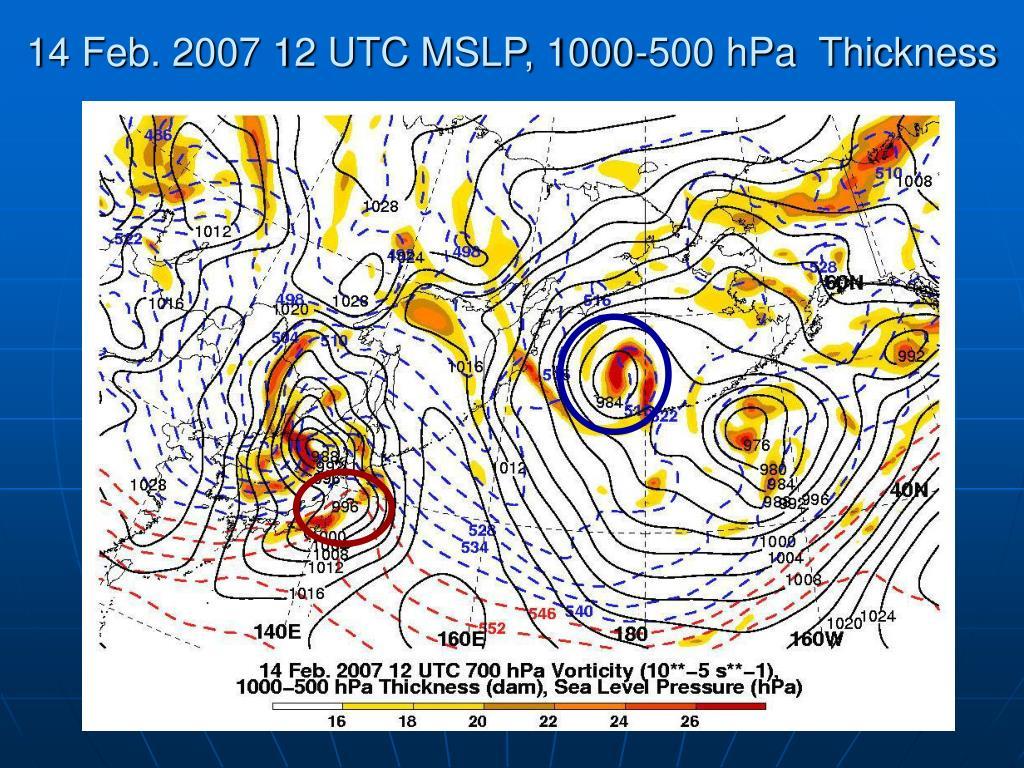 14 Feb. 2007 12 UTC MSLP, 1000-500 hPa  Thickness