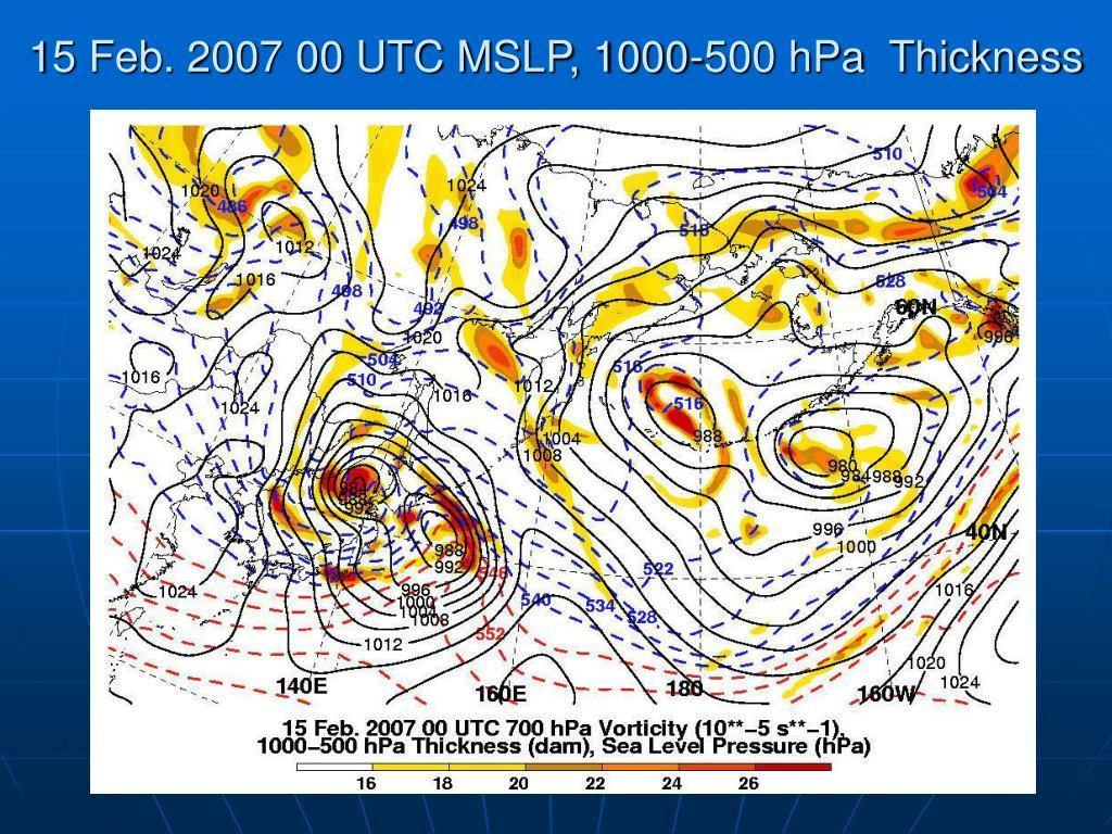 15 Feb. 2007 00 UTC MSLP, 1000-500 hPa  Thickness