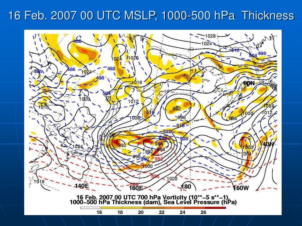 16 Feb. 2007 00 UTC MSLP, 1000-500 hPa  Thickness