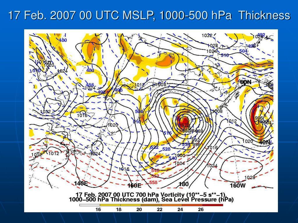 17 Feb. 2007 00 UTC MSLP, 1000-500 hPa  Thickness