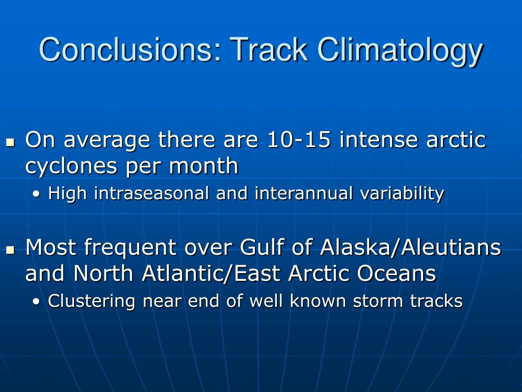 Conclusions: Track Climatology