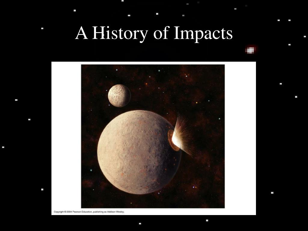 A History of Impacts