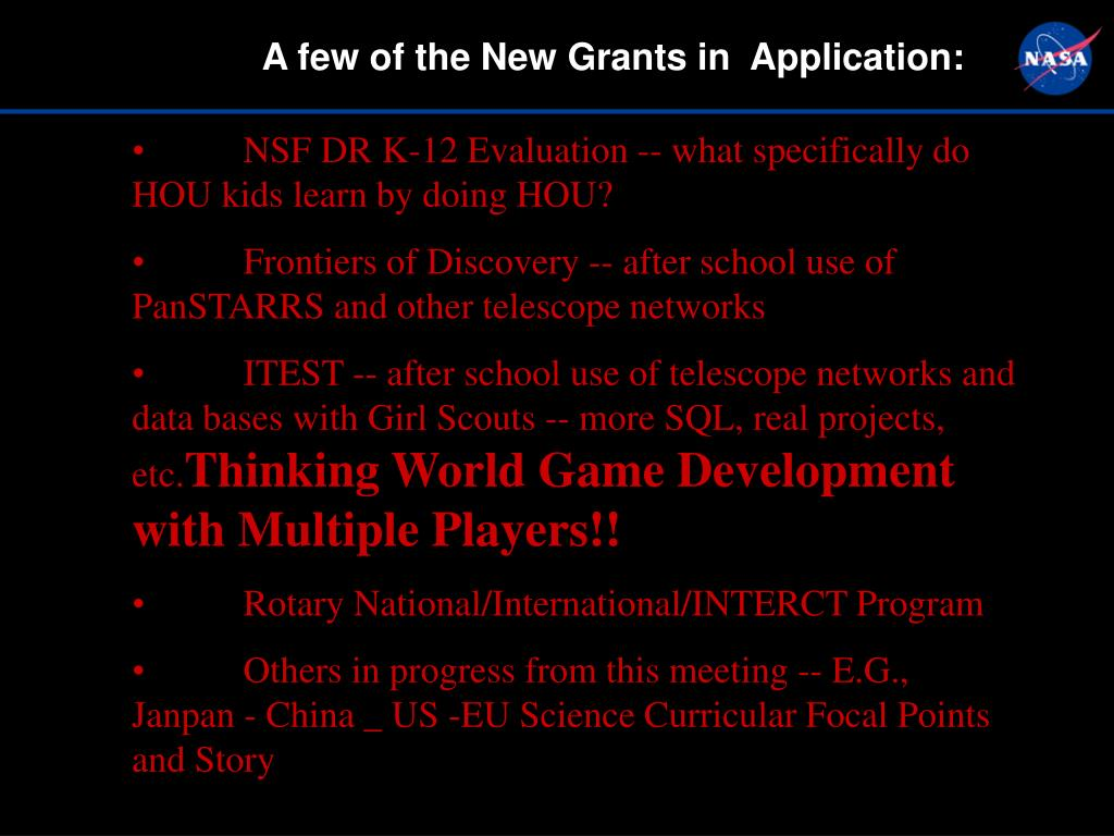A few of the New Grants in  Application: