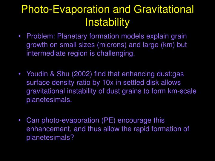 Photo evaporation and gravitational instability