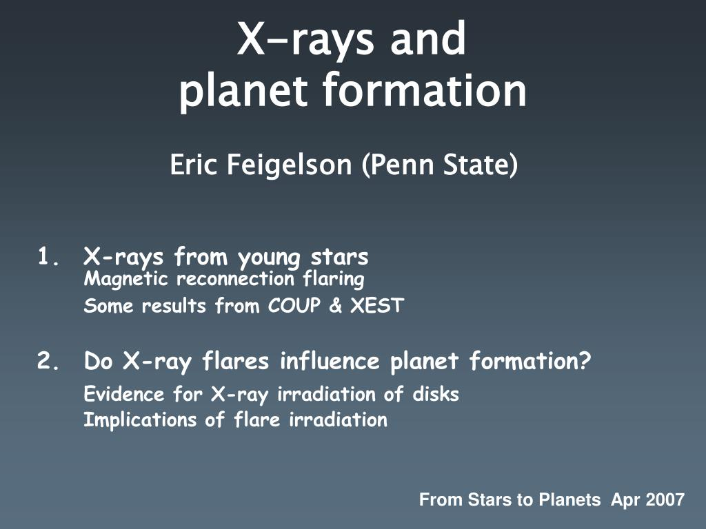 x rays and planet formation l.