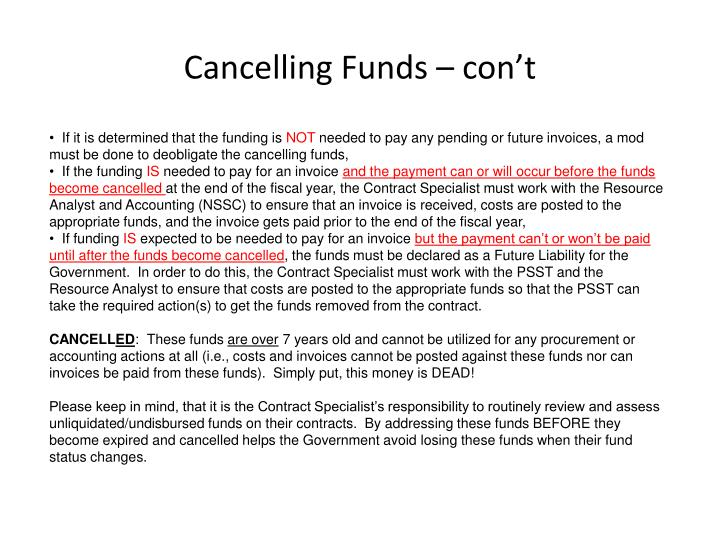Cancelling Funds – con't