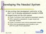 developing the needed system1