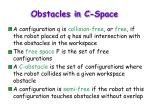 obstacles in c space