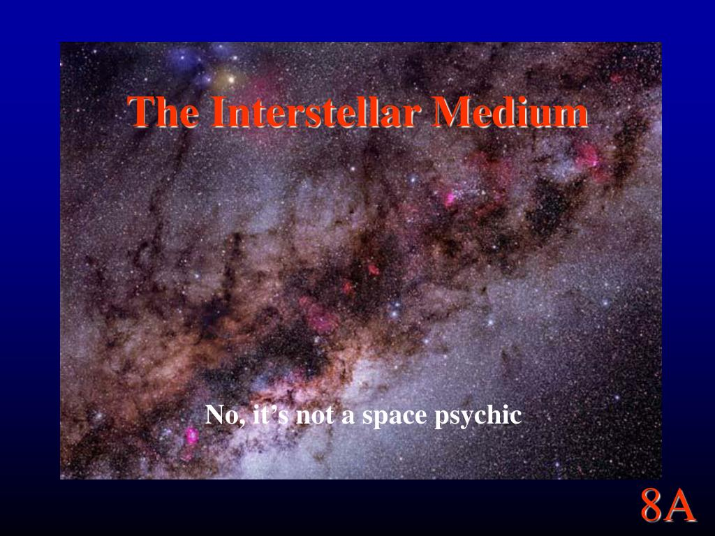 the interstellar medium l.