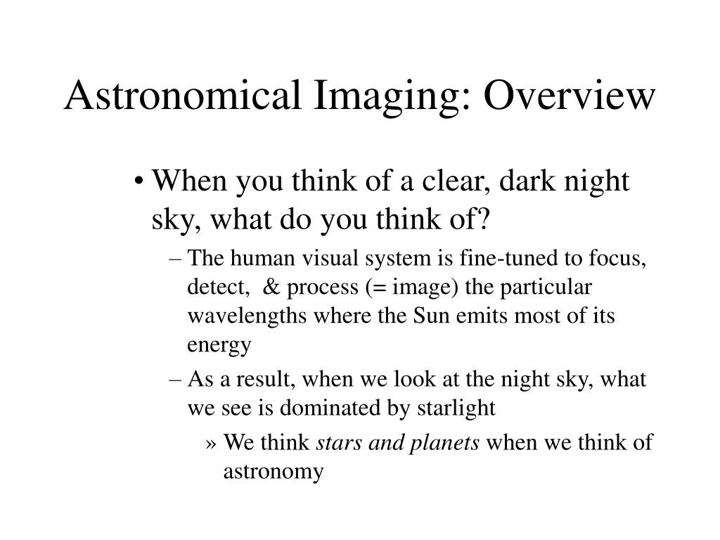 astronomical imaging overview l.