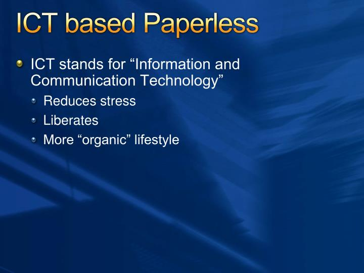 ICT based Paperless