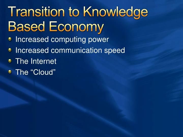 Transition to Knowledge Based Economy