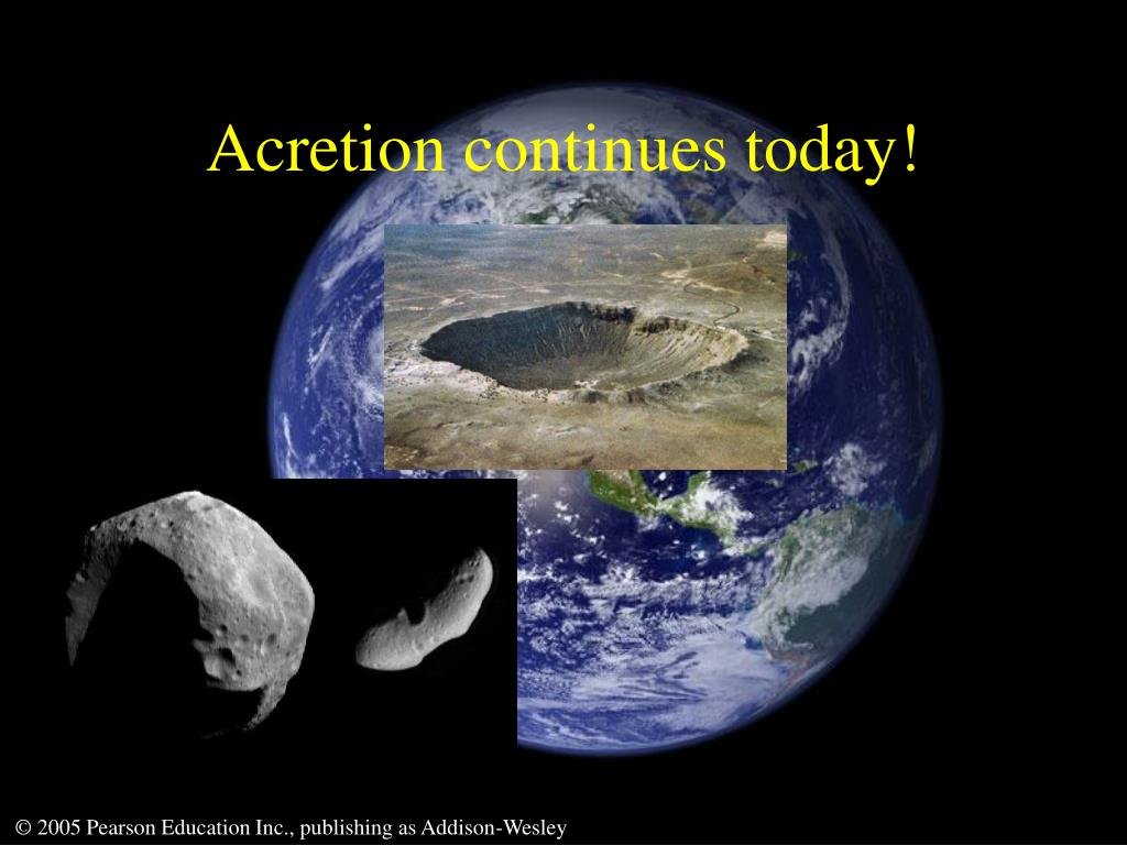 Acretion continues today!