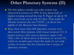 other planetary systems ii