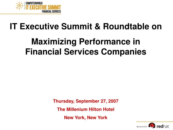 IT Executive Summit & Roundtable on