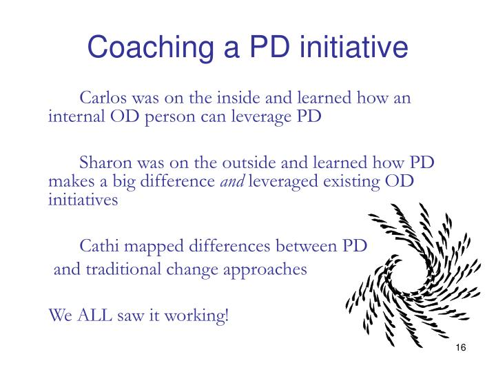 Coaching a PD initiative
