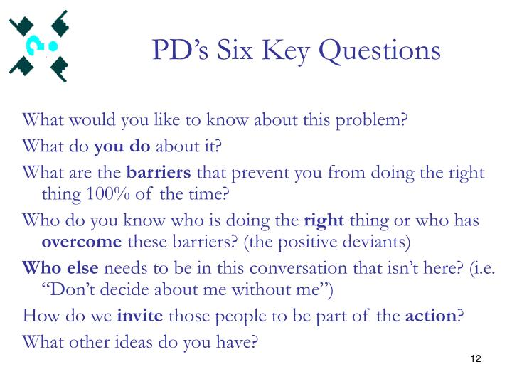 PD's Six Key Questions