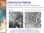 clearing the nebula