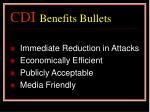 cdi benefits bullets