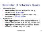 classification of probabilistic queries