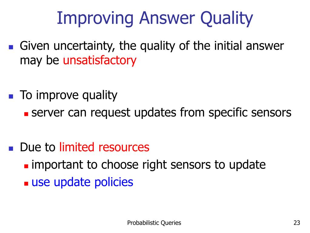 Improving Answer Quality