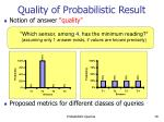 quality of probabilistic result