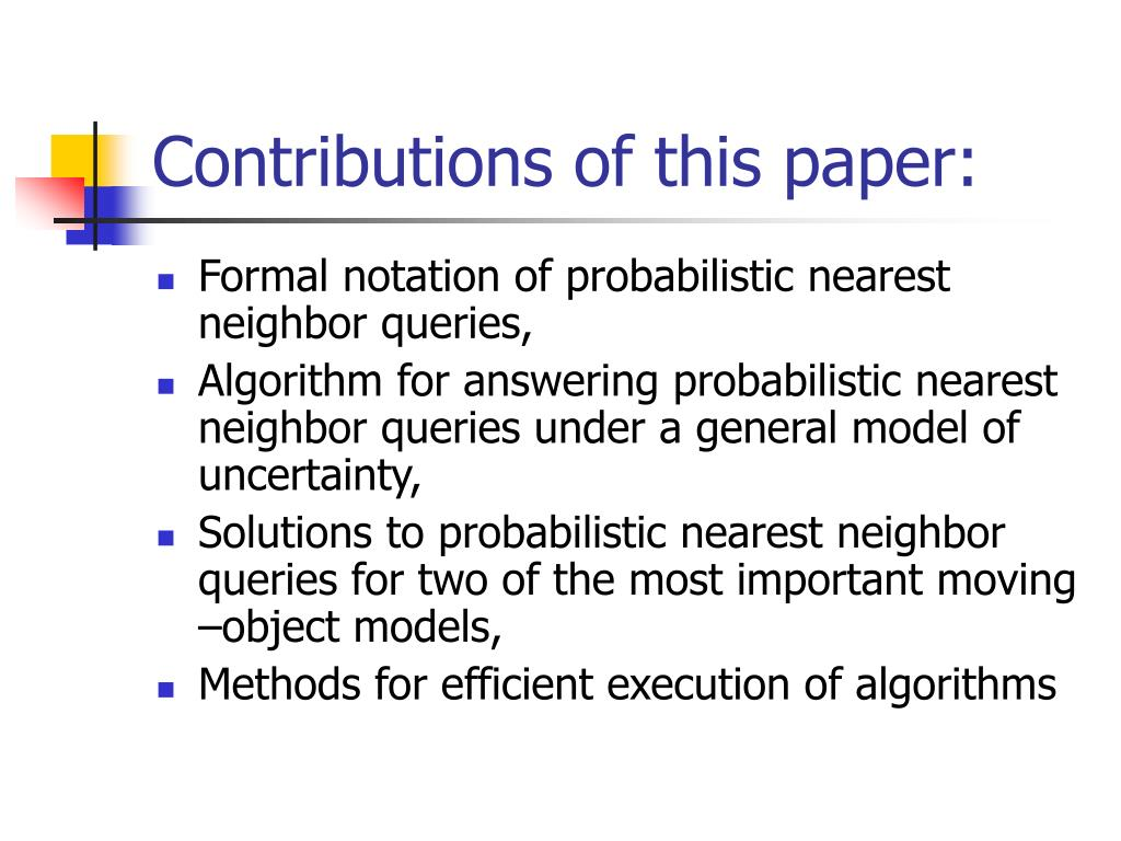 Contributions of this paper: