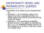 uncertainity model and probabilistic queries