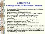 activities i coatings and acid resistant cements