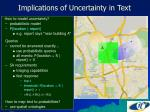 implications of uncertainty in text
