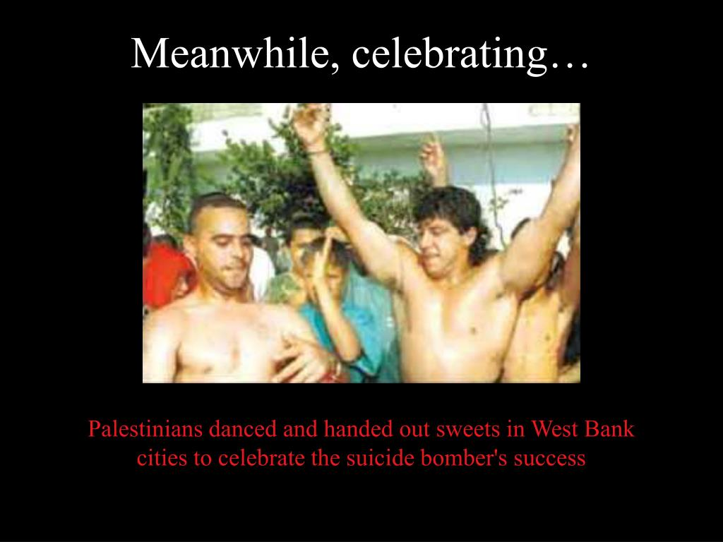 Palestinians danced and handed out sweets in West Bank cities to celebrate the suicide bomber's success