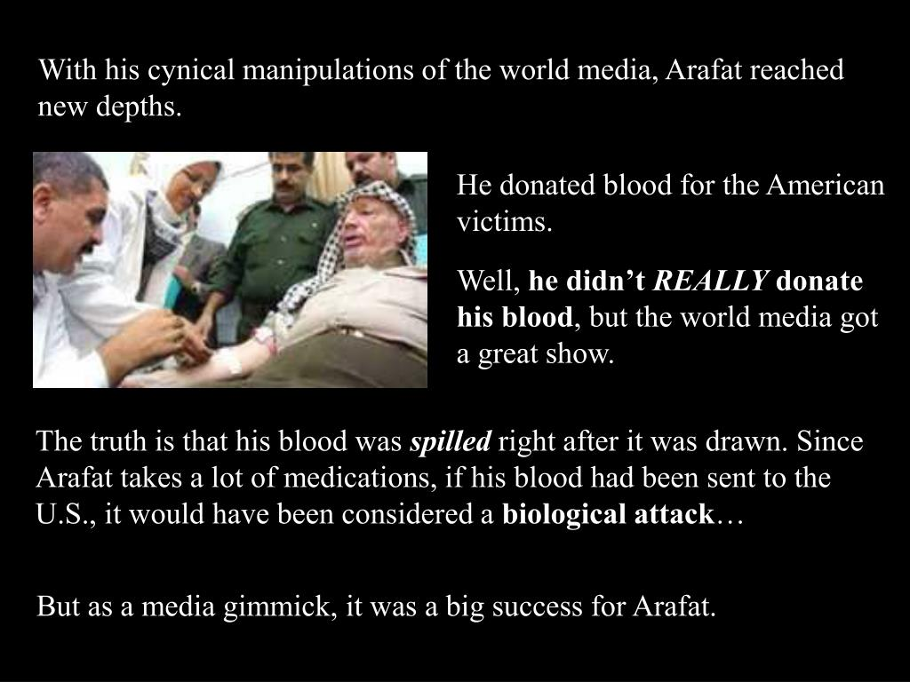 He donated blood for the American victims.