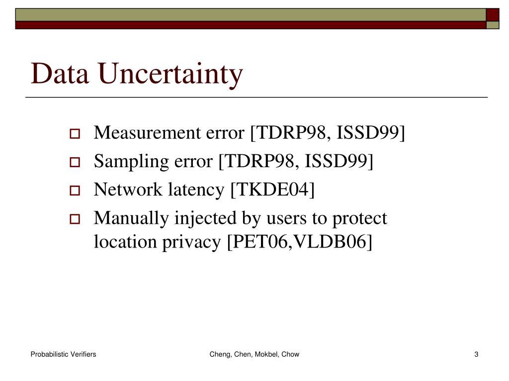 Data Uncertainty