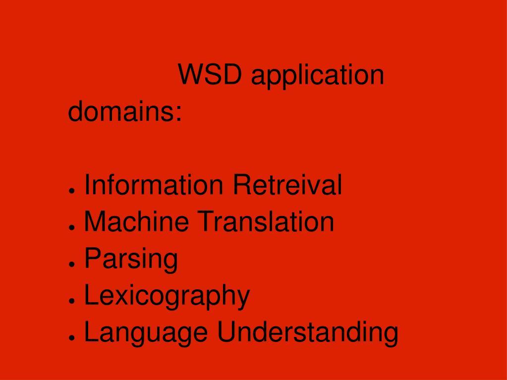 WSD application domains: