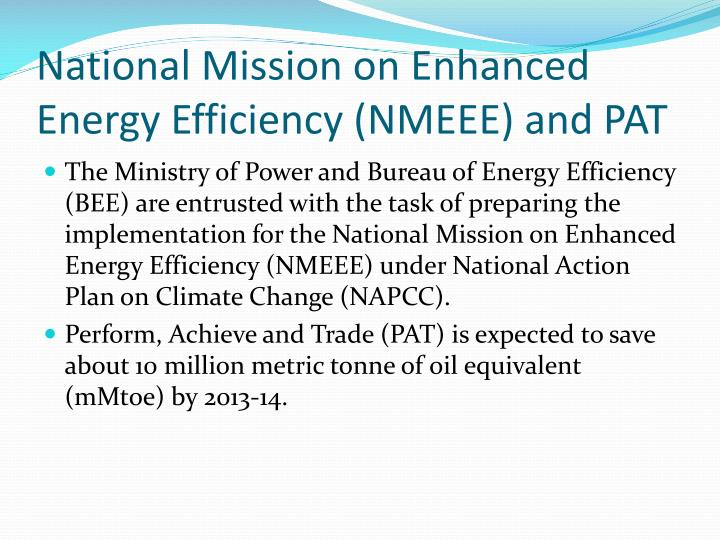 National mission on enhanced energy efficiency nmeee and pat