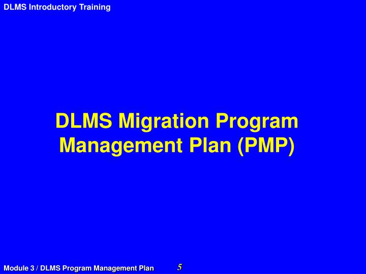 DLMS Migration Program Management Plan (PMP)