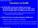transition to dlms