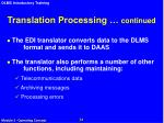 translation processing continued