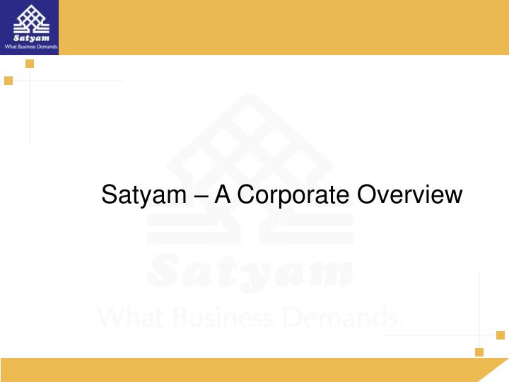 Satyam – A Corporate Overview