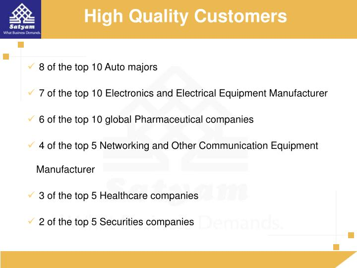 High Quality Customers