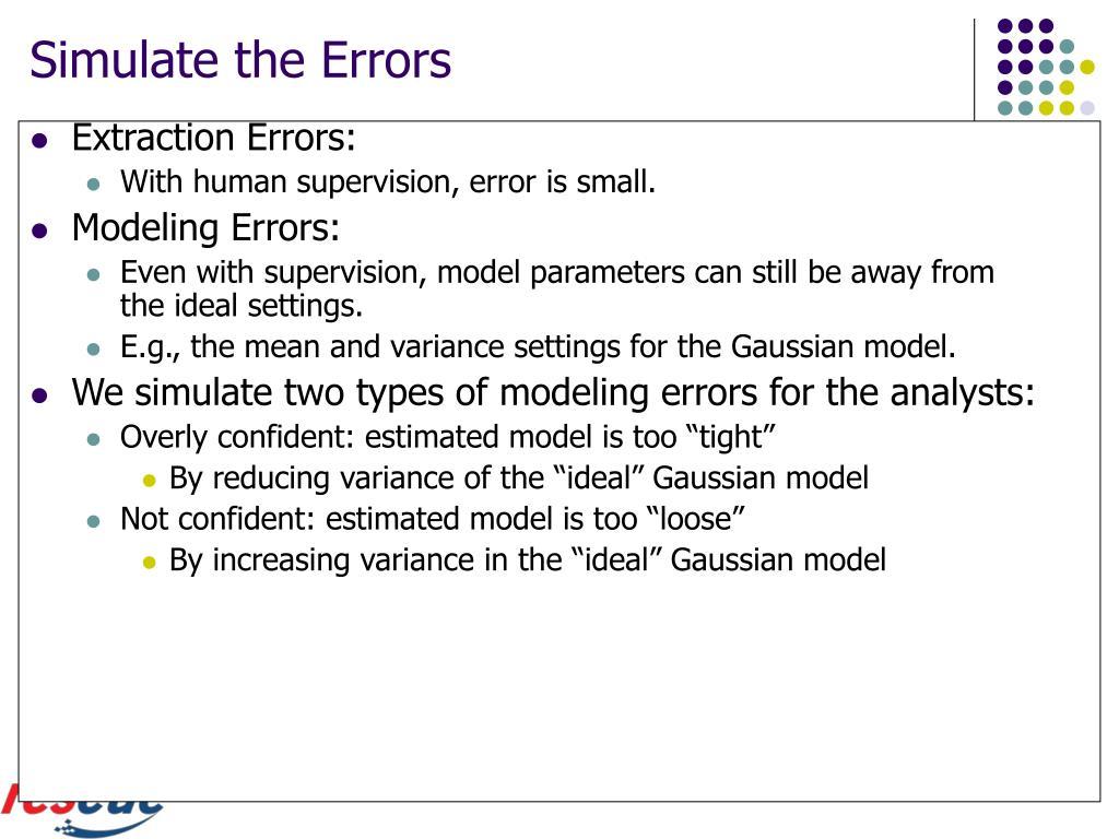 Simulate the Errors