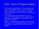 girls views of program impact