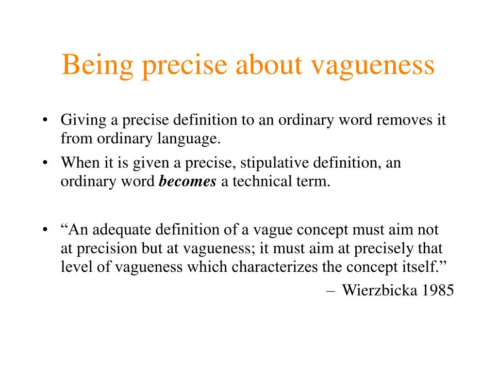 Being precise about vagueness